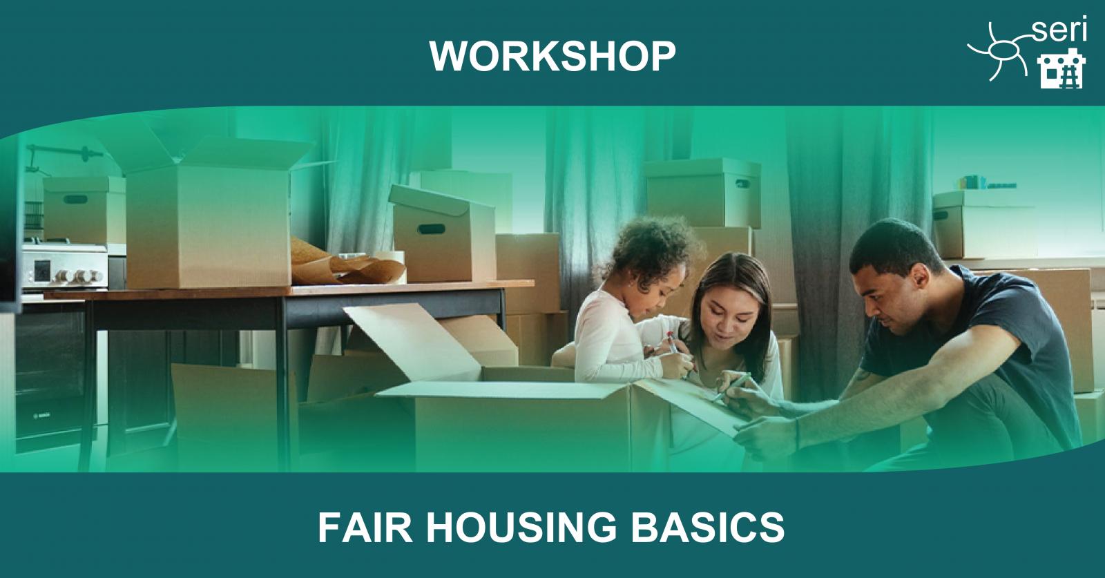 Fair Housing Basics Workshop - English