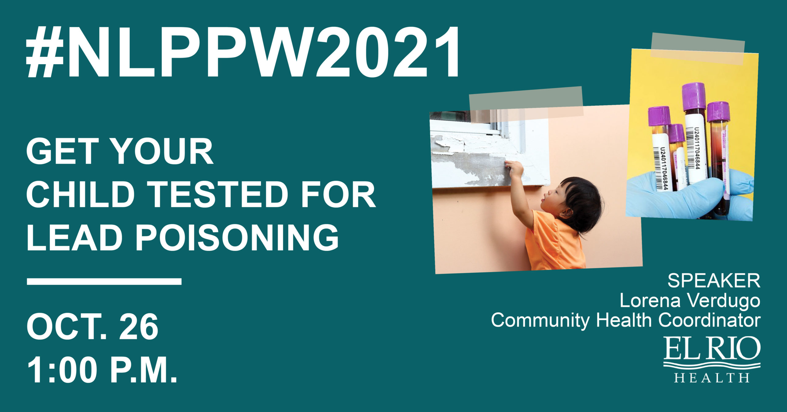 NLPPW2021 Get Your Child Tested For Lead Poisoning